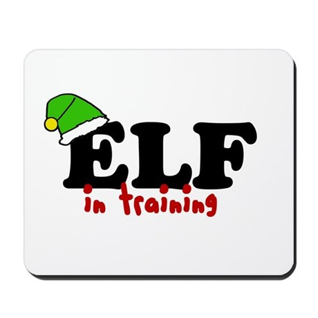 'Elf In Training' Mousepad