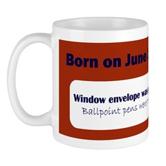 Mug: Window envelope was patented today in 1902. B