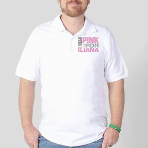 I wear pink for Iliana Golf Shirt