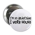 """Adjective Verb Noun 2.25"""" Button"""