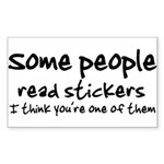Some People Read Stickers Sticker (Rectangle)