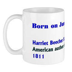 Mug: Harriet Beecher Stowe, American author of Unc