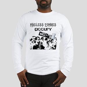 Long Sleeve T-Shirt - Anti-Occupy Wall Street