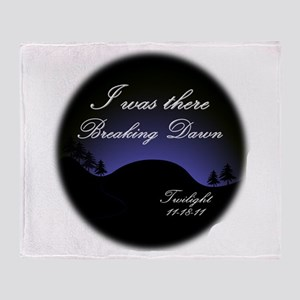 Breaking Dawn I was there... Throw Blanket