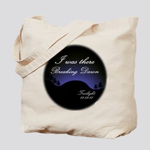 Breaking Dawn I was there... Tote Bag