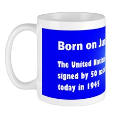 Mug: United Nations Charter was signed by 50 natio