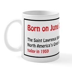 Mug: Saint Lawrence Seaway opened North America's