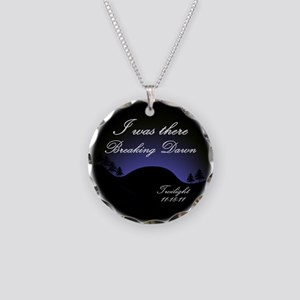 Breaking Dawn I was there... Necklace Circle Charm