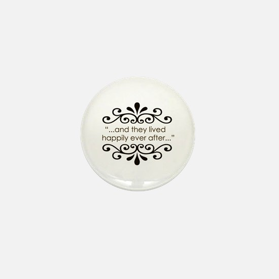 'Happily Ever After' Mini Button