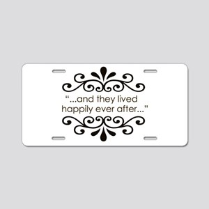 'Happily Ever After' Aluminum License Plate