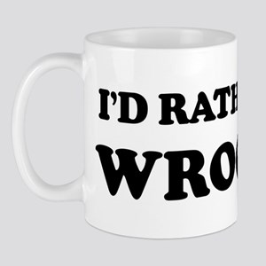 Rather be in Wroclaw Mug