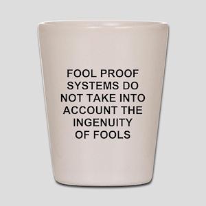 Ingenuity of Fools Shot Glass