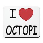 I heart octopi Mousepad