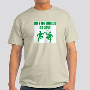 Do The Dance Of Joy Ash Grey T-Shirt