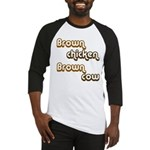 Brown Chicken Brown Cow Baseball Jersey