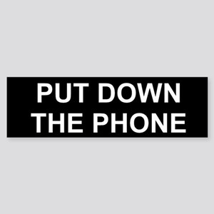Put Down The Phone Sticker (Bumper)