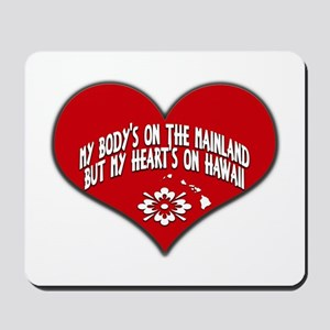 Heart's On Hawaii Mousepad