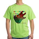 My dreams Never sleep Green T-Shirt