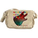 My dreams Never sleep Messenger Bag