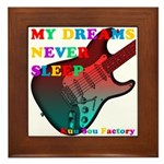 My dreams Never sleep Framed Tile