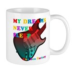 My dreams Never sleep Mug