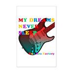 My dreams Never sleep Mini Poster Print