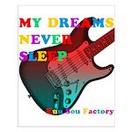 My dreams Never sleep Small Poster