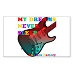My dreams Never sleep Sticker (Rectangle)