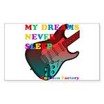 My dreams Never sleep Sticker (Rectangle 10 pk)