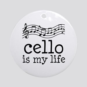 Cello is My Life Music Gift Ornament (Round)