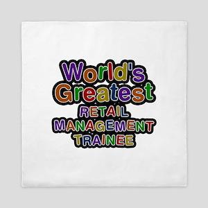 World's Greatest RETAIL MANAGEMENT TRAINEE Queen D