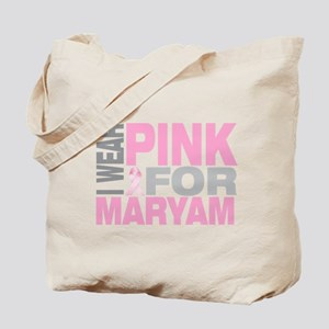 I wear pink for Maryam Tote Bag