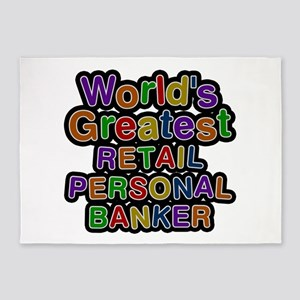 World's Greatest RETAIL PERSONAL BANKER 5'x7' Area