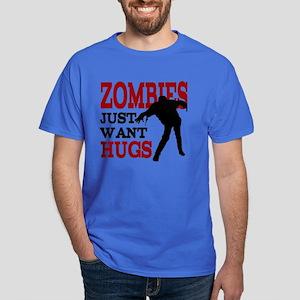 Zombies Just Want Hugs Dark T-Shirt