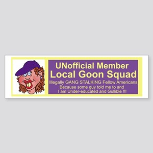 Gang Stalker #3 Sticker (Bumper)