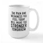 Stronger Tomorrow Large Mug