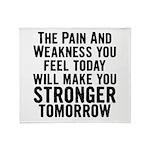 Stronger Tomorrow Throw Blanket