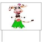 Luna, the hula-hula moo-cow Yard Sign