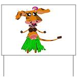 Sola the hula-hula moo-cow Yard Sign