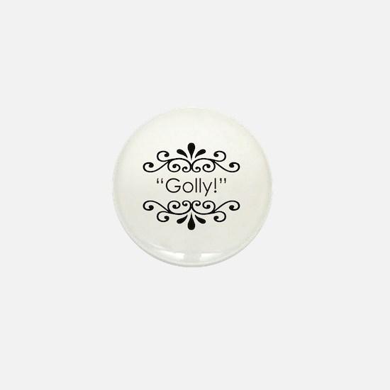 'Golly!' Mini Button