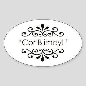'Cor Blimey!' Sticker (Oval)