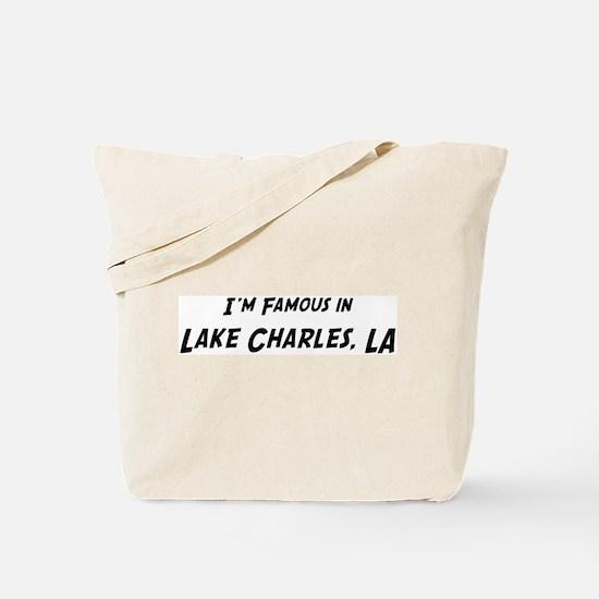 Famous in Lake Charles Tote Bag