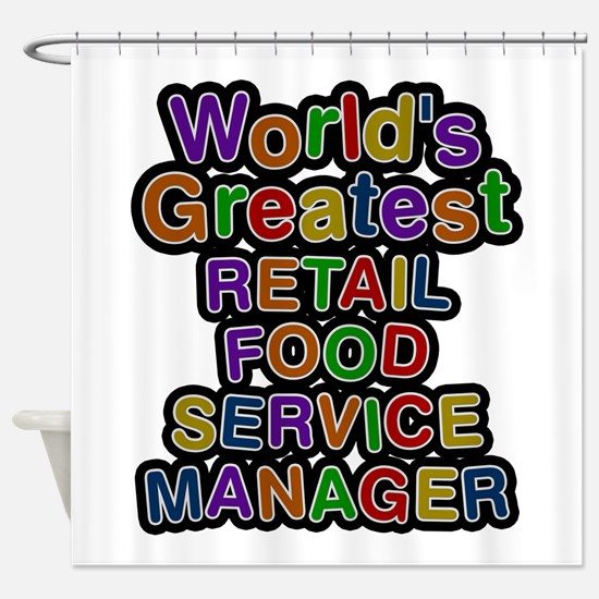 World's Greatest RETAIL FOOD SERVICE MANAGER Showe