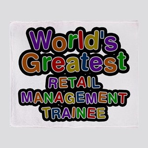 World's Greatest RETAIL MANAGEMENT TRAINEE Throw B