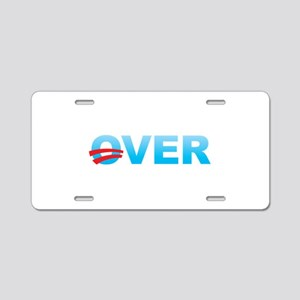 Barack Obama is Over Aluminum License Plate