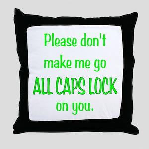 ALL CAPS LOCK Throw Pillow
