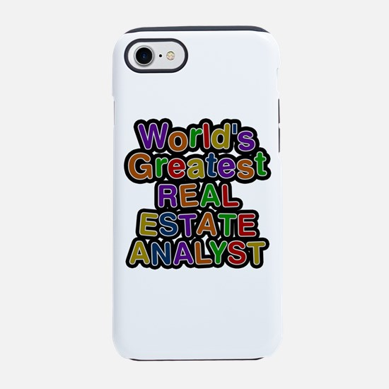 World's Greatest REAL ESTATE ANALYST iPhone 7 Toug
