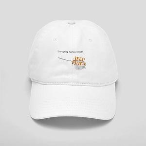 Everything's Better Deep Frie Cap