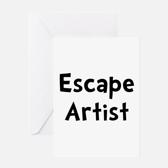 Escape Artist Greeting Card