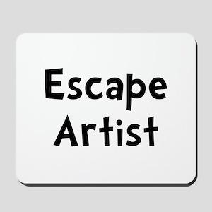 Escape Artist Mousepad